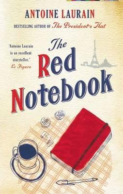 Antoine Laurain | The Red Notebook | 9781908313867 | Daunt Books