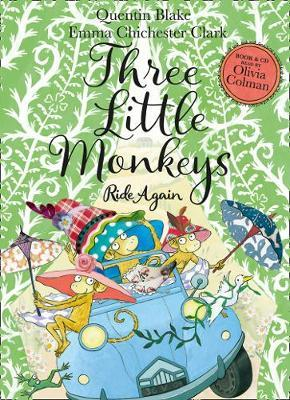 Quentin Blake and Emma Chicester Clark | 3 Little Monkeys Ride Again Book and CD | 9780008385972 | Daunt Books