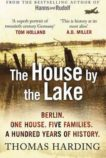 Thomas Harding   The House by the Lake   9780099592044   Daunt Books