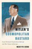 Martyn Bond | Hitler's Cosmopolitan Bastard | 9780228005452 | Daunt Books