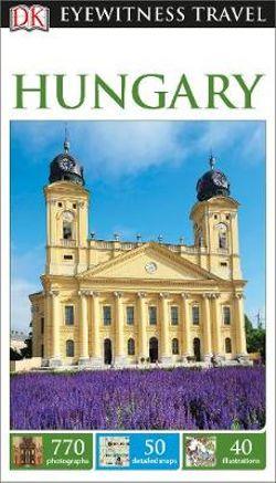 DK Eyewitness Hungary Travel Guide