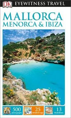 Menorca & Ibiza Travel Guide