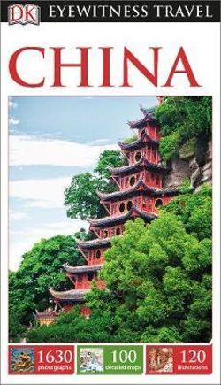 DK Eyewitness China Travel Guide