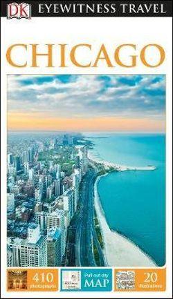 DK Eyewitness Chicago Travel Guide