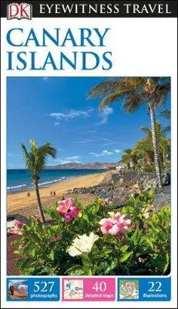 DK Eyewitness Canary Islands Travel Guide
