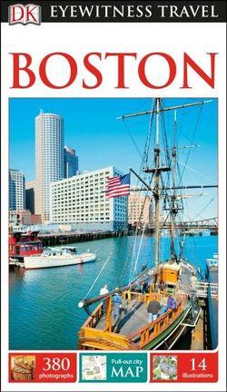 DK Eyewitness Boston Travel Guide