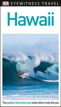 DK Eyewitness Hawaii Travel Guide