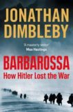 Jonathan Dimbleby   Barbarossa: How Hitler Lost the War   9780241291474   Daunt Books