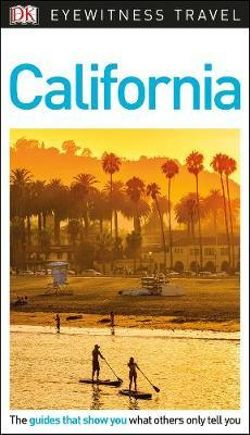 DK Eyewitness California Travel Guide