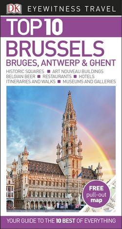 DK Top 10 Brussels, Bruges, Antwerp & Ghent