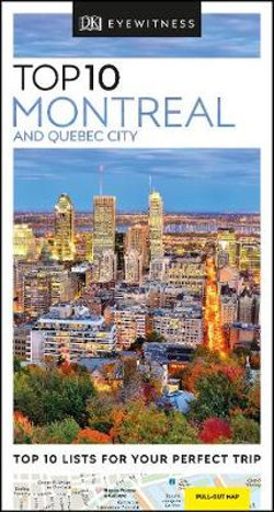 DK Top 10 Montreal & Quebec City