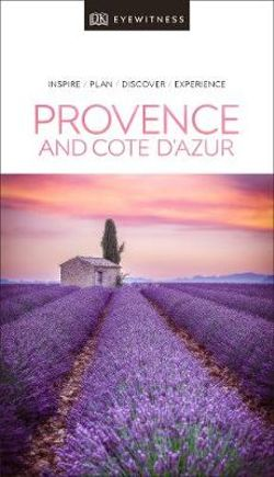 DK Eyewitness Provence & the Cote d'Azur Travel Guide