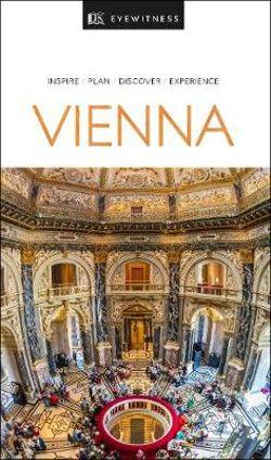DK Eyewitness Vienna Travel Guide