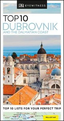DK Top 10 Dubrovnik & The Dalmatian Coast