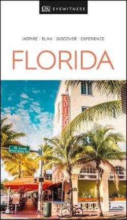 DK Eyewitness Florida Travel Guide