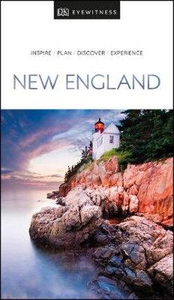 DK Eyewitness New England Travel Guide