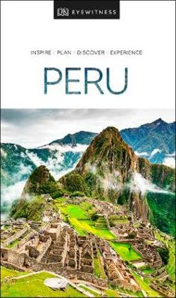 DK Eyewitness Peru Travel Guide
