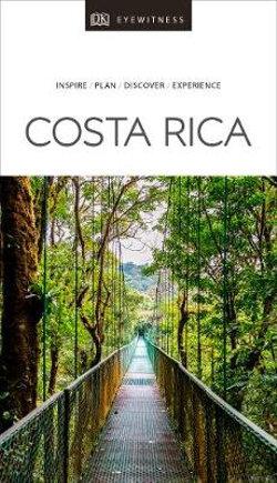 DK Eyewitness Costa Rica Travel Guide