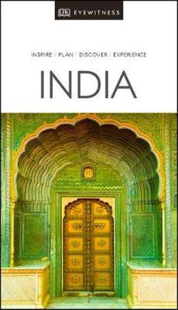 DK Eyewitness India Travel Guide