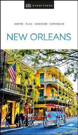 DK Eyewitness New Orleans Travel Guide