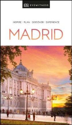 DK Eyewitness Madrid Travel Guide