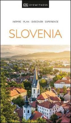 DK Eyewitness Slovenia Travel Guide
