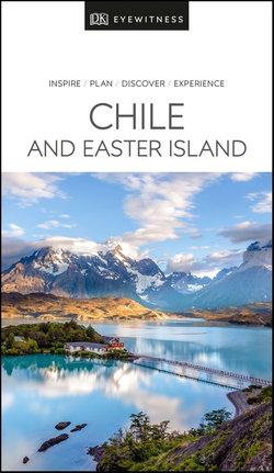 DK Eyewitness Chile & Easter Island Travel Guide