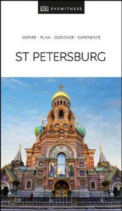 DK Eyewitness St. Petersburg Travel Guide
