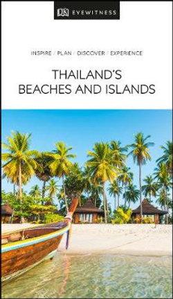 DK Eyewitness Thailand's Beaches & Islands Travel Guide
