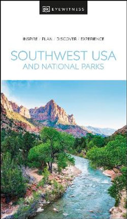 DK Eyewitness Southwest USA and National Parks Travel Guide
