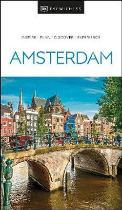 DK Eyewitness Amsterdam Travel Guide