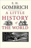 E H Gombrich   A Little History of the World   9780300108835   Daunt Books