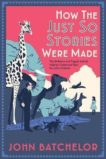 John Batchelor | How the Just So Stories Were Made | 9780300237184 | Daunt Books