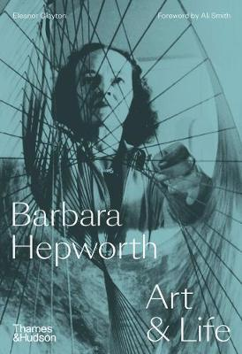 Barbara Hepworth:  Art and Life