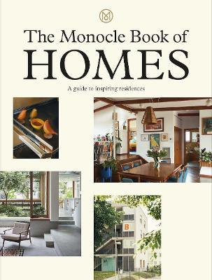 The Monocle Book of Homes
