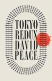 David Peace   Tokyo Redux   9780571232000   Daunt Books