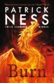Patrick Ness | Burn | 9781406393972 | Daunt Books