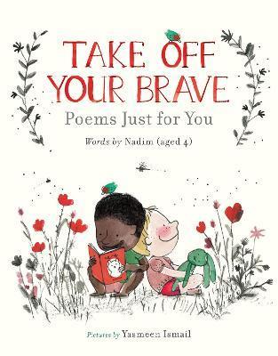 Nadim | Take Off Your Brave | 9781406399707 | Daunt Books