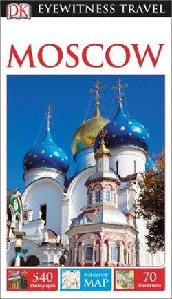 DK Eyewitness Moscow Travel Guide