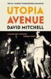 David Mitchell | Utopia Avenue | 9781444799477 | Daunt Books