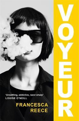 Francesca Reece | Voyeur | 9781472272195 | Daunt Books