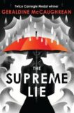 Geraldine McCaughrean   The Supreme Lie   9781474970686   Daunt Books