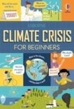 Usborne | Climate Crisis for Beginners | 9781474979863 | Daunt Books