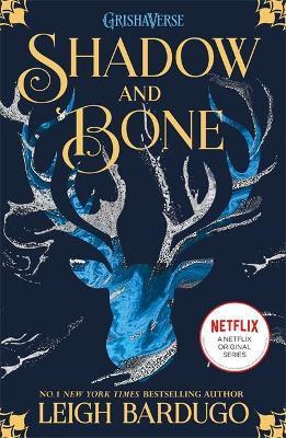 Shadow and Bone (grisha Book 1)