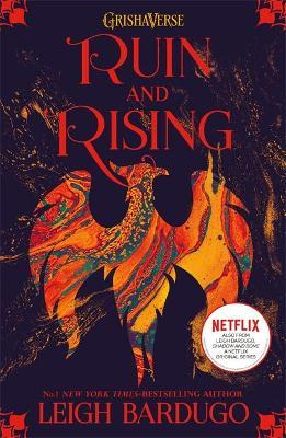 Ruin and Rising (grisha Book 3)