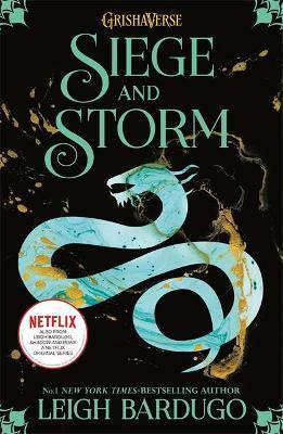 Siege and Storm (grisha Book 2)