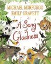 Michael Morpurgo and Emily Gravett | A Song Of Gladness | 9781529063318 | Daunt Books