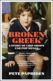 Pete Paphides | Broken Greek | 9781529404449 | Daunt Books