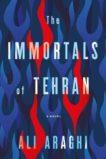 Ali Araghi   The Immortals of Iran   9781612199078   Daunt Books