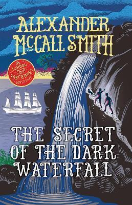 The Secret of the Dark Waterfall (tobermory Book 4)